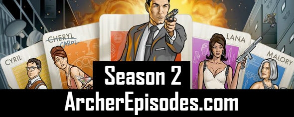 Archer Season 2 Episodes Watch Online TV Series