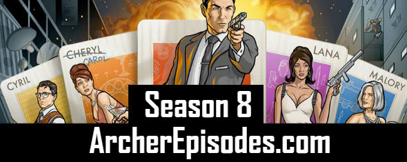 Archer Season 8 Episodes Watch Online TV Series